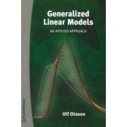 Generalized Linear Models by Ulf Olsson