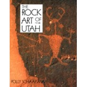 Rock Art of Utah by Polly Schaafsma