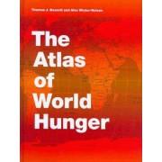 Atlas of World Hunger by Thomas J. Bassett