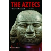 The Aztecs by Richard F. Townsend