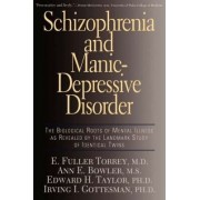 Schizophrenia and Manic Depressive Disorder by E. Fuller Torrey M.D.