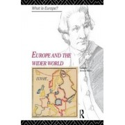 Europe and the Wider World by Bernard Waites