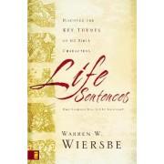Life Sentences by Warren W. Wiersbe