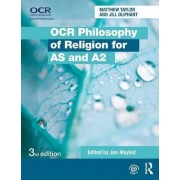 OCR Philosophy of Religion for AS and A2 by Jill Oliphant