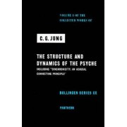 The Collected Works of C.G. Jung: Structure and Dynamics of the Psyche v. 8 by C. G. Jung