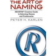 The Art of Naming by Peter H Karlen