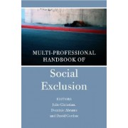 Multidisciplinary Handbook of Social Exclusion Research by Julie Christian