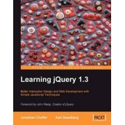 Learning JQuery 1.3 by Karl Swedberg