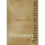 Dictionary of Anti-Semitism by Robert Michael