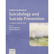 Oxford Textbook of Suicidology and Suicide Prevention by Danuta Wasserman