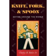 Knife, Fork and Spoon by Jr. Charles H. Baker