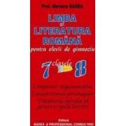Limba si literatura romana pentru elevii de gimnaziu clasa 7-8 - Mariana Badea