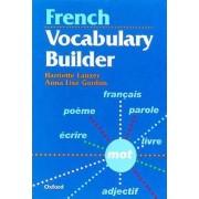 French Vocabulary Builder by Harriette Lanzer