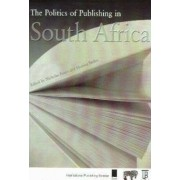 Politics of Publishing in South Africa by Nicholas Evans