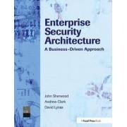 Enterprise Security Architecture by Nicholas A. Sherwood