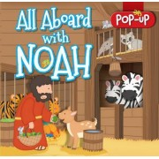 All Aboard with Noah by Juliet David