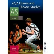AQA Drama and Theatre Studies AS: Student Book by Susan Fielder