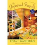 The Gingerbread Bump-Off by Livia J Washburn