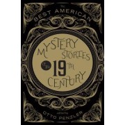 The Best American Mystery Stories of the 19th Century by Otto Penzler