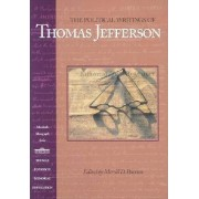 The Political Writings of Thomas Jefferson by Merrill D. Peterson