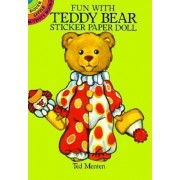 Fun with Teddy Bear Sticker Paper Doll by Ted Menten