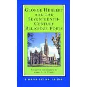 George Herbert and the Seventeenth-Century Religious Poets by George Herbert
