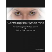 Controlling the Human Mind by Nicholas J Begich