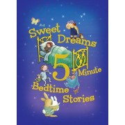 Sweet Dreams 5-Minute Bedtime Stories by Rey and Others