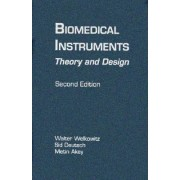 Biomedical Instruments by Walter Welkowitz