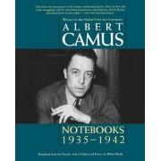 Notebooks 1935-1942 by Albert Camus