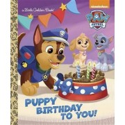 Puppy Birthday to You! (Paw Patrol) by Golden Books