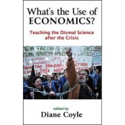 What's the Use of Economics? by Diane Coyle