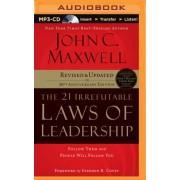 The 21 Irrefutable Laws of Leadership by John C Maxwell