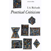Practical Criticism by Ivor A Richards