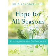 Hope for All Seasons: Encouragement from Our Daily Bread