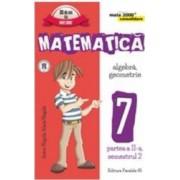 Matematica cls 7 partea II sem 2 Consolidare ed.5 - Anton Negrila Maria Negrila