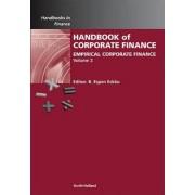 Handbook of Empirical Corporate Finance: Empirical Corporate Finance by B. Espen Eckbo
