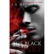 The Black Wolf by J A Redmerski