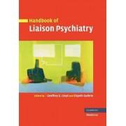 Handbook of Liaison Psychiatry by Geoffrey Lloyd