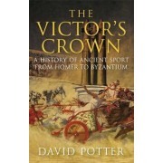 The Victor's Crown by David Potter