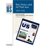 War, Peace, and All That Jazz Elementary Grades Teaching Guide, a History of Us by Joy Hakim