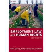 Employment Law and Human Rights by Robin Allen Qc