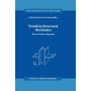 Trends in Structural Mechanics by J. Roorda