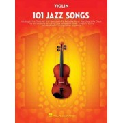 101 Jazz Songs for Violin by Hal Leonard Corp