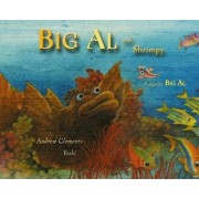 Big Al and Shrimpy by A. Clements