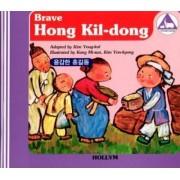 8. Brave Hong Gildong / the Man Who Bought the Shade of A Tree by Yonkyong Kim