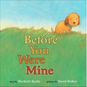 Before You Were Mine by Maribeth Boelts