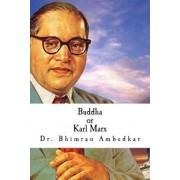 Buddha or Karl Marx by Dr Bhimrao Ramji Ambedkar
