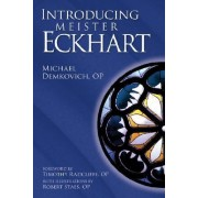 Introducing Meister Eckhart by Michael Demkovich