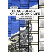 The Sociology of Economic Life by Mark Granovetter